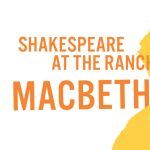 Shakespeare on the Ranch: Macbeth