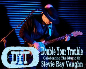 Double Your Trouble: Stevie Ray Vaughan Tribute