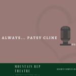 'Always... Patsy Cline'