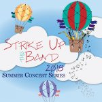 Summer Concert Series: Strike Up the Band