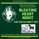 Bleating Heart Night for the Old Mutt Hut