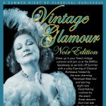 Classically Burlesque Presents: Vintage Glamour Edition Noir