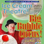 Summer Sundae-Fundays with The Big Bubble Circus