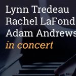 Lynn Tredeau, Rachel LaFond, & Adam Andrews Live in Concert presented by Graner Music at ,