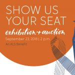 Show Us Your Seat Exhibition and Auction