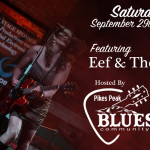 Eef and the Blues Express presented by Pikes Peak Blues Community at Hotel Elegante Conference and Event Center, Colorado Springs CO