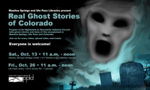The Real Ghost Stories of Manitou Springs, Ute Pass, and Colorado with Storyteller Sebrena Forrest