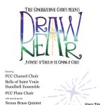 Draw Near: A Concert to Usher in the Coming of Christ