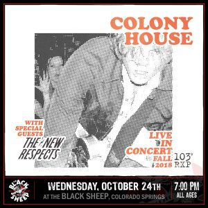 Colony House presented by The Black Sheep at The Black Sheep, Colorado Springs CO