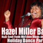 CANCELLED: Hazel Miller's Holiday Dance Party
