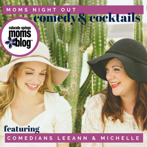 Comedy & Cocktails: Moms Night Out