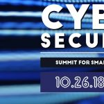 Cyber Security Summit for Small Businesses