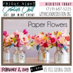 Friday Night Creative Chill: Paper Flowers