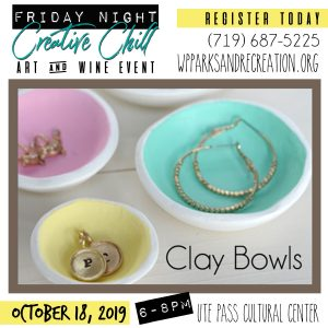 Friday Night Creative Chill: Clay Bowls presented by  at Ute Pass Cultural Center, Woodland Park CO
