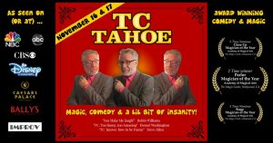 T.C. Tahoe presented by Cosmo's Magic Theater at ,