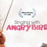 'Singing with Angry Bird'