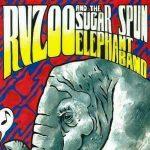 RVZOO & The Sugar Spun Elephant Band