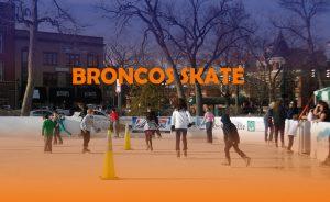 Broncos Skate