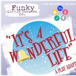 It's A Wonderful Life: The Play