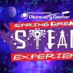 Spring Break STEAM Experience