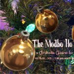 The Modbo Ho Ho: A Christmas Cabaret for Grown Ups presented by Modbo at The Modbo, Colorado Springs CO