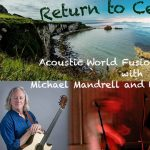 Return to Celtistan - An Evening of Acoustic World Fusion Music