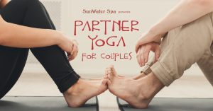 Partner Yoga for Couples with Ros Prado & Michael Lanning presented by SunWater Spa at SunWater Spa, Manitou Springs CO