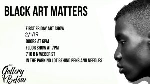 First Friday Art Show: Black Art Matters presented by Peak Radar Live: Fakes and Forgeries Art Show & Sale at The Gallery Below, Colorado Springs CO