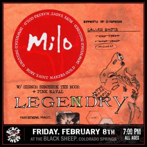 Milo presented by The Black Sheep at The Black Sheep, Colorado Springs CO