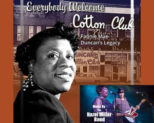 Cotton Club feat. The Hazel Miller Band