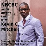 Artist Talk with Kevin C. Mitchell