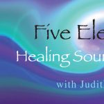 Five Elements Healing Sound Journey with Judith Piazza