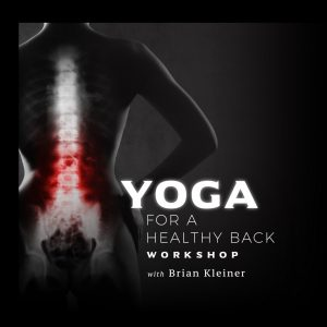 Yoga for a Healthy Back with Brian Kleiner
