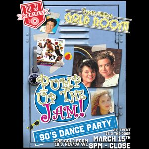 Pump up the Jam: 90s Dance Party