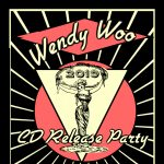 Wendy Woo CD Release Party