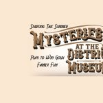 Mysteries at the District Museum