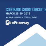 The 2019 Colorado Short Circuit Film Festival