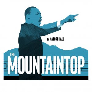 'The Mountaintop' presented by Theatreworks at Ent Center for the Arts, Colorado Springs CO