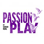 'Passion Play' presented by Theatreworks at Ent Center for the Arts, Colorado Springs CO