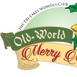 CANCELED: Old World Merry Market presented by Tri-Lakes Women's Club at Western Museum of Mining and Industry, Colorado Springs CO