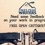 Pikes Peak Writers: Open Critique