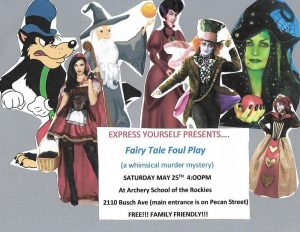 Fairy Tale Foul Play presented by Archery School of the Rockies at ,