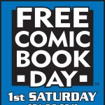 Free Comic Book Day 2019 presented by Escape Velocity Comics at ,