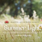 Summer Light: A Seasonal Self-Care and Intention-Setting Retreat