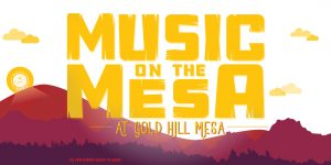 Music on the Mesa: Outdoor Concert feat. Mile High...