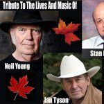 Tribute to Neil Young, Ian Tyson, & Stan Rogers