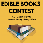 Edible Books Contest presented by UCCS - Kraemer Family Library at UCCS - Kraemer Family Library, Colorado Springs CO