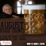 August: Osage County presented by Funky Little Theater Company at Funky Little Theater Company, Colorado Springs CO