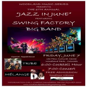 Jazz in June with Swing Factory presented by Woodland Music Series at Ute Pass Cultural Center, Woodland Park CO