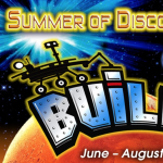 """Summer of Discovery Workshop: Come """"Build!"""" with Us!"""